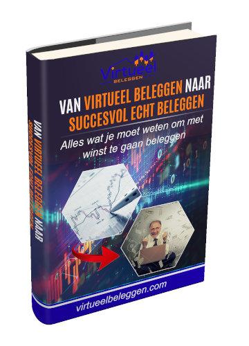 Van Virtueel Beleggen naar Succesvol Echt Beleggen
